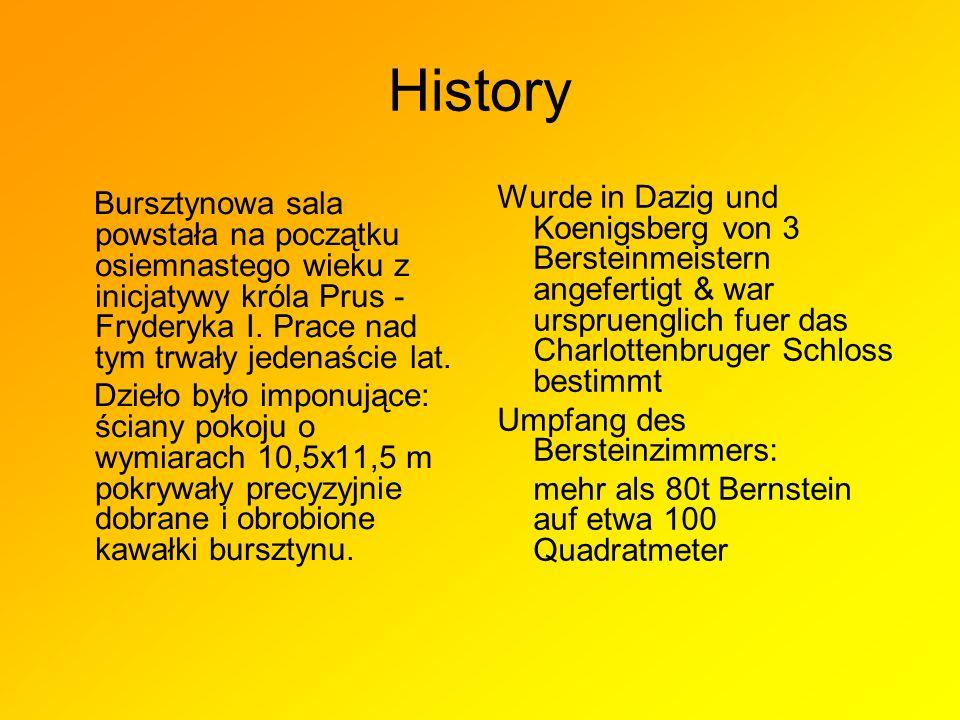 History Bursztynowa sala powstała na początku osiemnastego wieku z inicjatywy króla Prus - Fryderyka I.