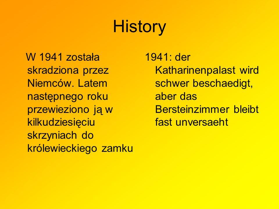 History W 1941 została skradziona przez Niemców.