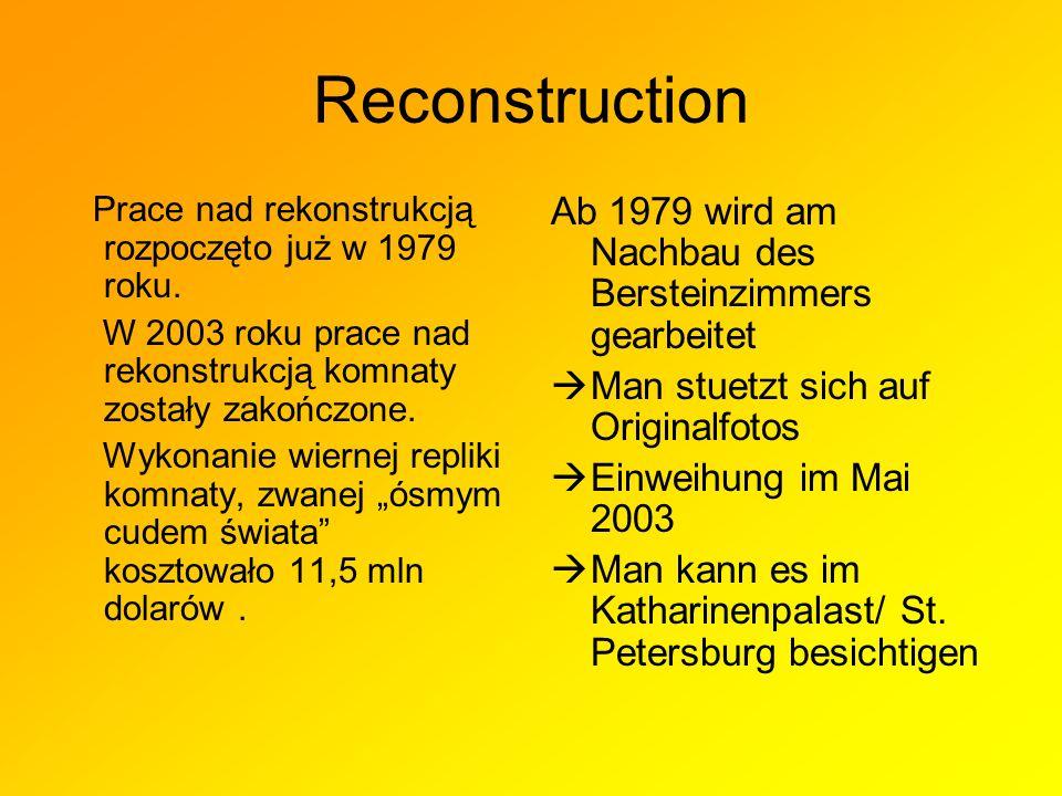 Reconstruction Prace nad rekonstrukcją rozpoczęto już w 1979 roku.