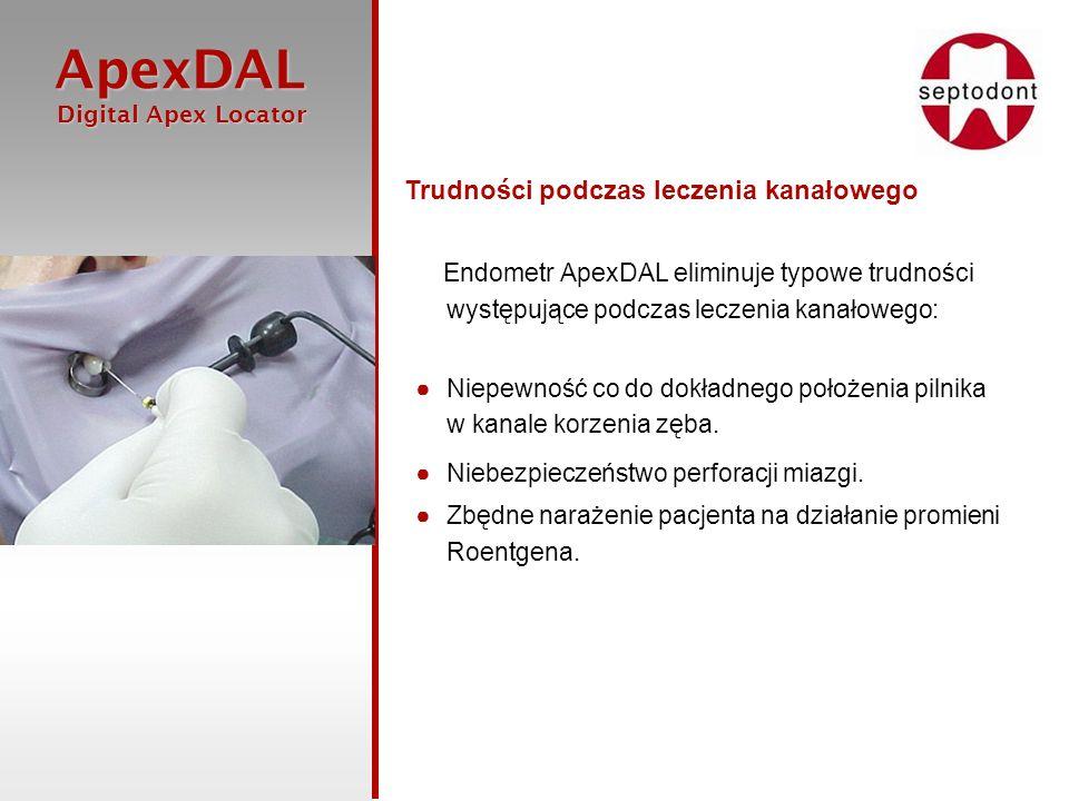 ApexDAL Digital Apex Locator Digital Apex Locator Endometr ApexDAL eliminuje typowe trudności występujące podczas leczenia kanałowego: Niepewność co d