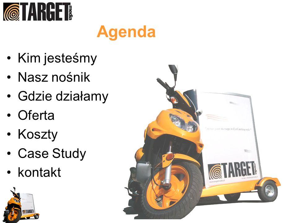 Agenda Kim jesteśmy Nasz nośnik Gdzie działamy Oferta Koszty Case Study kontakt