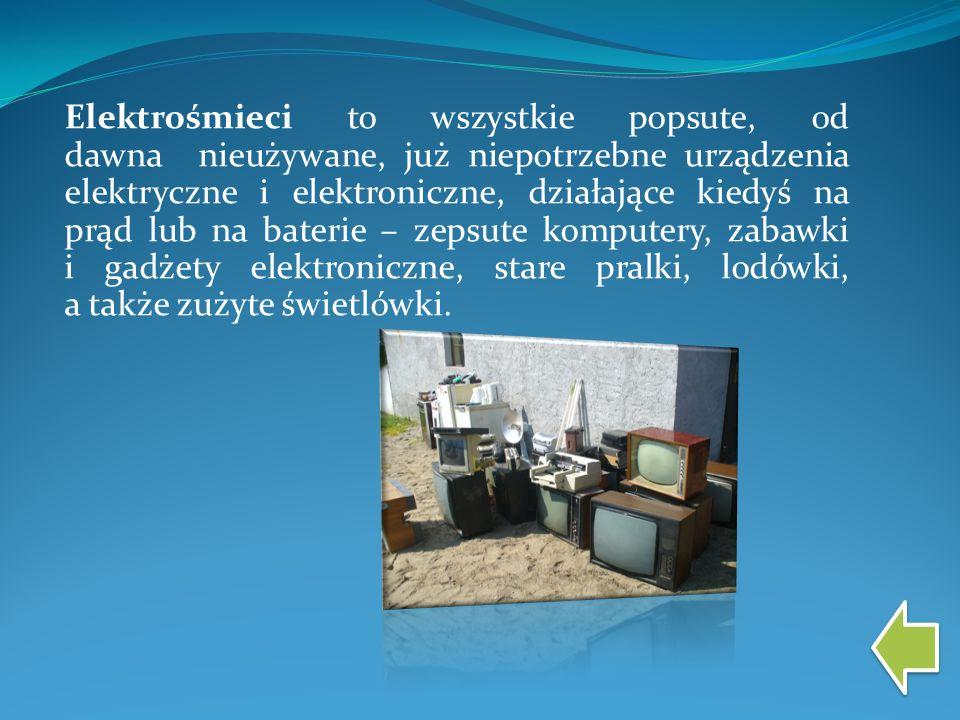 Elektrośmieci to wszystkie popsute, od dawna nieużywane, już niepotrzebne urządzenia elektryczne i elektroniczne, działające kiedyś na prąd lub na bat