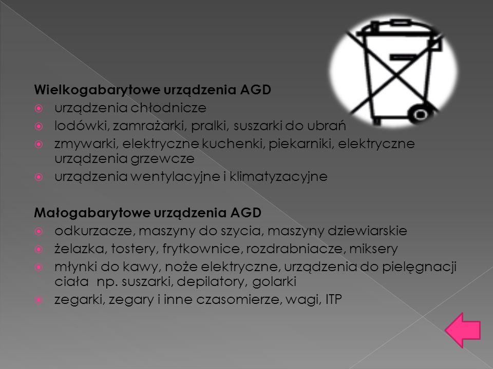 Wielkogabarytowe urządzenia AGD urządzenia chłodnicze lodówki, zamrażarki, pralki, suszarki do ubrań zmywarki, elektryczne kuchenki, piekarniki, elekt