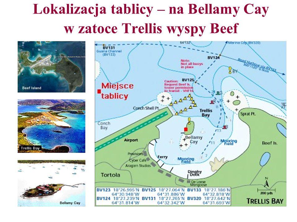 Lokalizacja tablicy – na Bellamy Cay w zatoce Trellis wyspy Beef