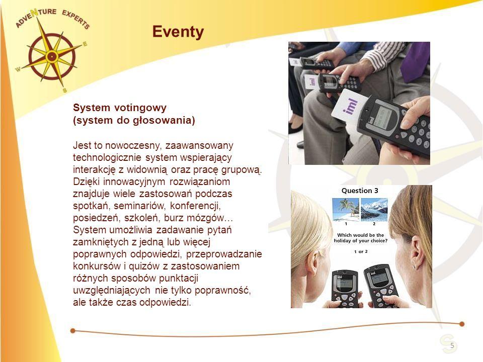 5 Eventy System votingowy (system do głosowania) Jest to nowoczesny, zaawansowany technologicznie system wspierający interakcję z widownią oraz pracę