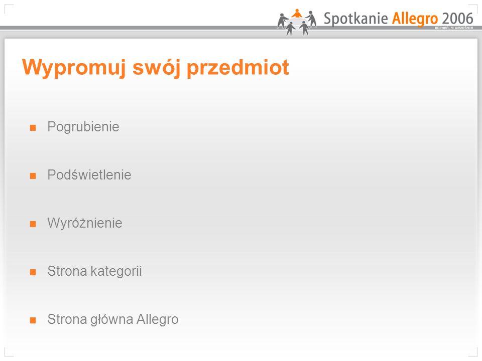 Pogrubienie Podświetlenie Wyróżnienie Strona kategorii Strona główna Allegro