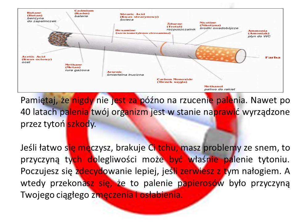 Pamiętaj, że nigdy nie jest za późno na rzucenie palenia. Nawet po 40 latach palenia twój organizm jest w stanie naprawić wyrządzone przez tytoń szkod
