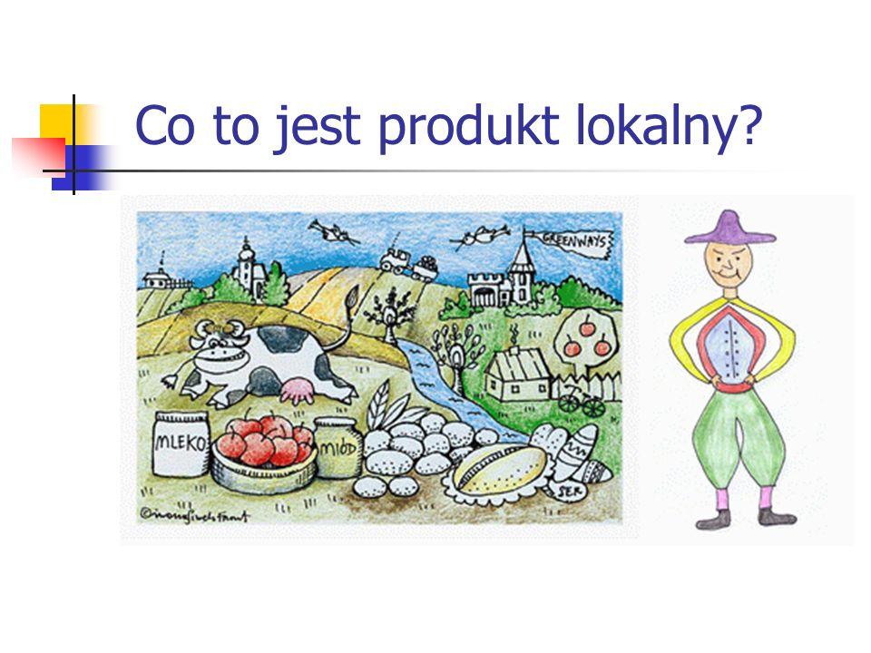 Co to jest produkt lokalny?