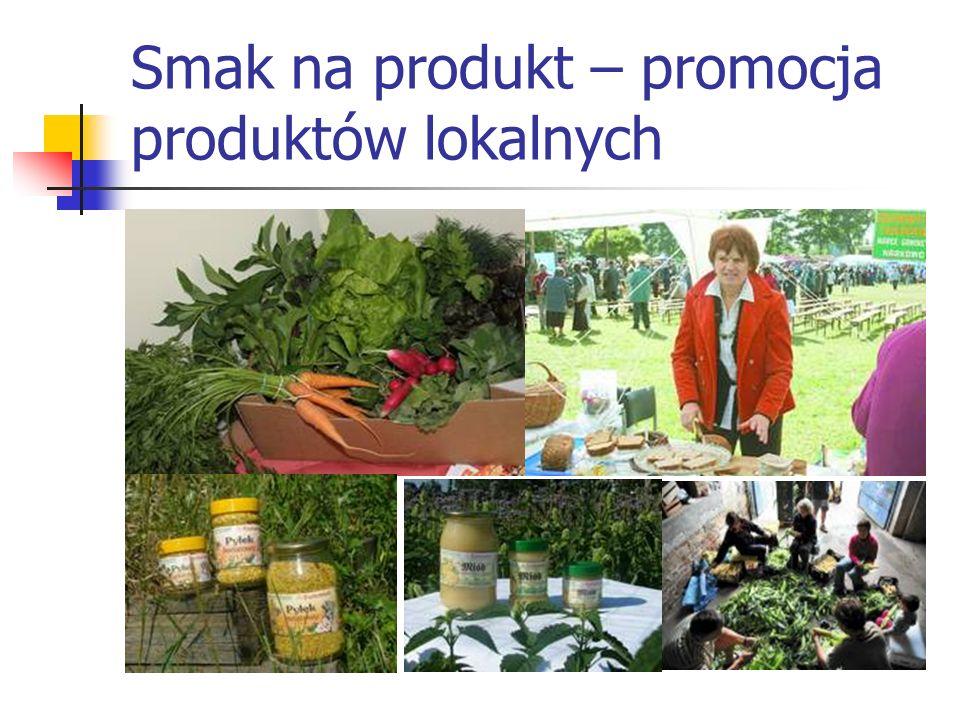 Smak na produkt – promocja produktów lokalnych