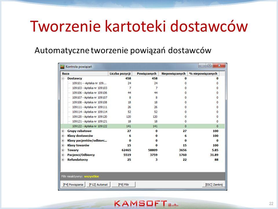 Tworzenie kartoteki dostawców 22 Automatyczne tworzenie powiązań dostawców