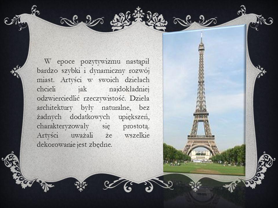 W epoce pozytywizmu nastąpił bardzo szybki i dynamiczny rozwój miast.