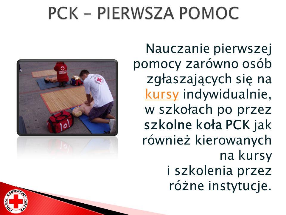 Nauczanie pierwszej pomocy zarówno osób zgłaszających się na kursy indywidualnie, w szkołach po przez szkolne koła PCK jak również kierowanych na kurs