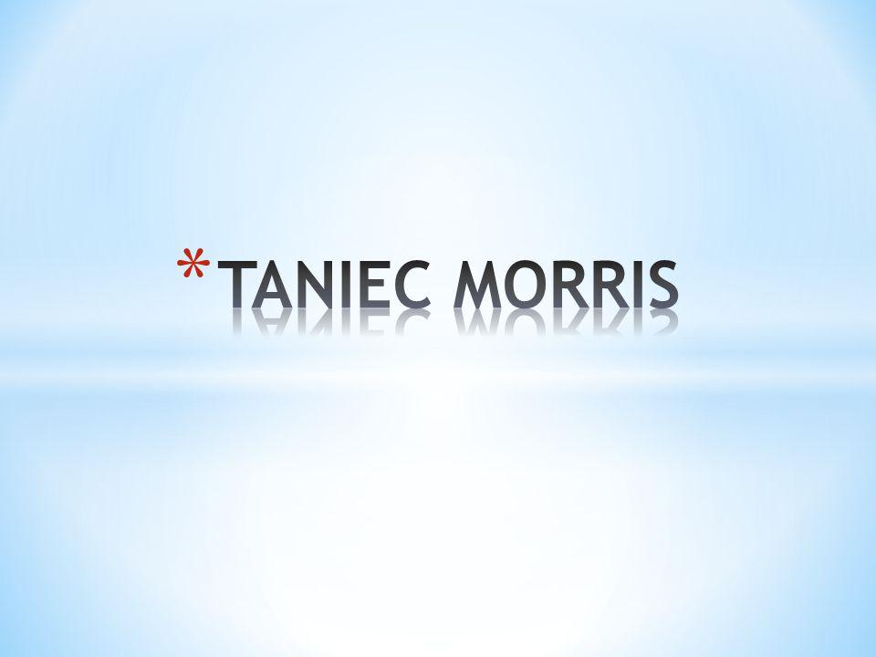 * Tanie Morris jest formą angielskiego tańca ludowego, któremu zazwyczaj towarzyszy muzyka.