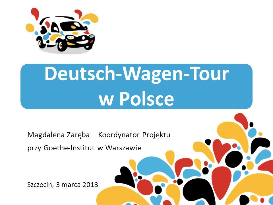 CELE PROJEKTU Promocja języka niemieckiego w Polsce Przekazywanie aktualnego wizerunku nowoczesnych Niemiec Przekazywanie informacji krajoznawczych nt.