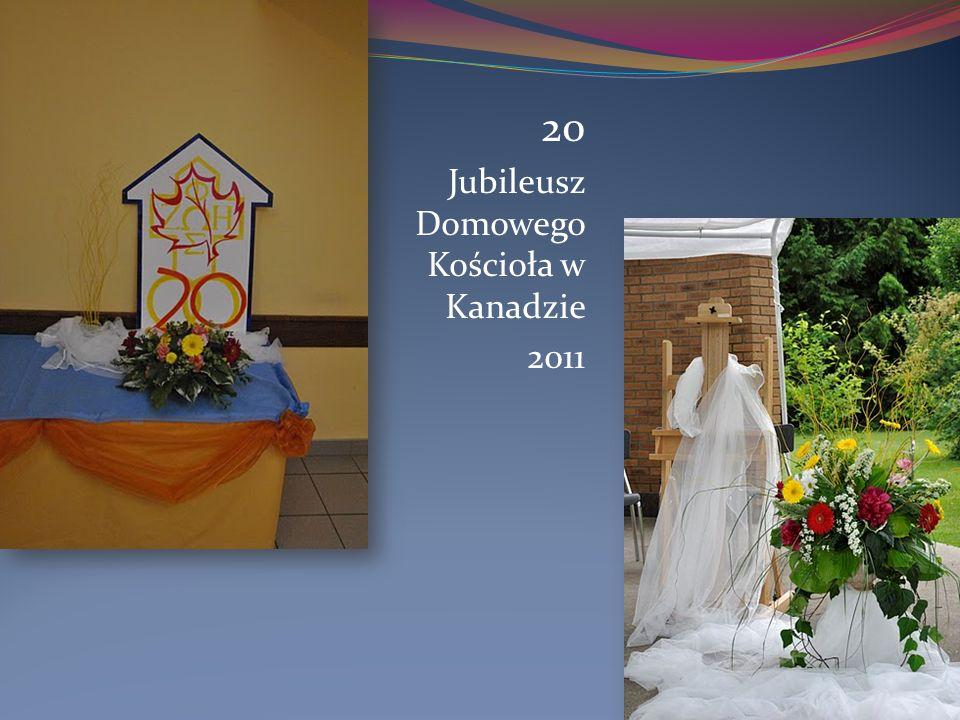 20 Jubileusz Domowego Kościoła w Kanadzie 2011