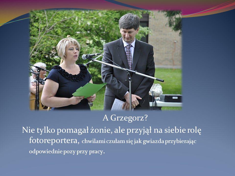 A Grzegorz.
