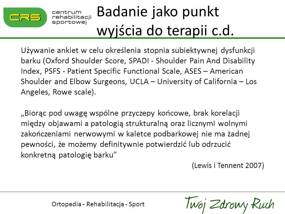 Używanie ankiet w celu określenia stopnia subiektywnej dysfunkcji barku (Oxford Shoulder Score, SPADI - Shoulder Pain And Disability Index, PSFS - Pat