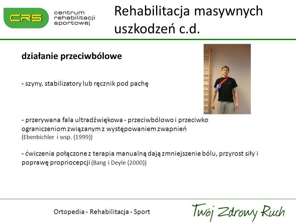 Ortopedia - Rehabilitacja - Sport - taping, kinesiotaping, techniki relaksacyjne PNF, techniki tkanek miękkich, masaż poprzeczny, pozycjonowanie różnych części ciała, głębokie i powolne oddychanie (obniżenie poziomu kortyzolu we krwi), techniki oscylacyjne, wahadłowe - ogrzewanie przed terapią i chłodzenie po zajęciach - istnieją doniesienia mówiące o tym, że elektroakupunktura z ćwiczeniami daje najlepsze efekty w walce z bólem barku (Green i wsp.