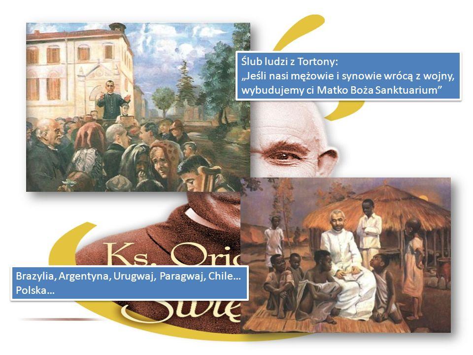 Ślub ludzi z Tortony: Jeśli nasi mężowie i synowie wrócą z wojny, wybudujemy ci Matko Boża Sanktuarium Ślub ludzi z Tortony: Jeśli nasi mężowie i syno