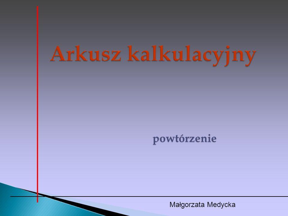 powtórzenie Małgorzata Medycka
