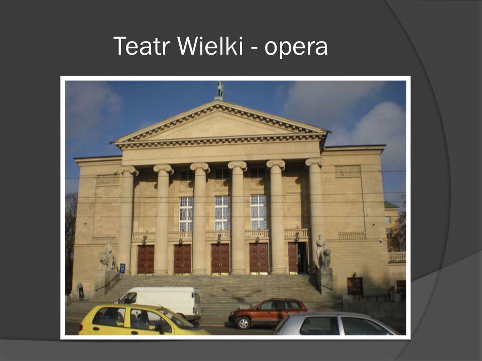 Teatr Wielki - opera