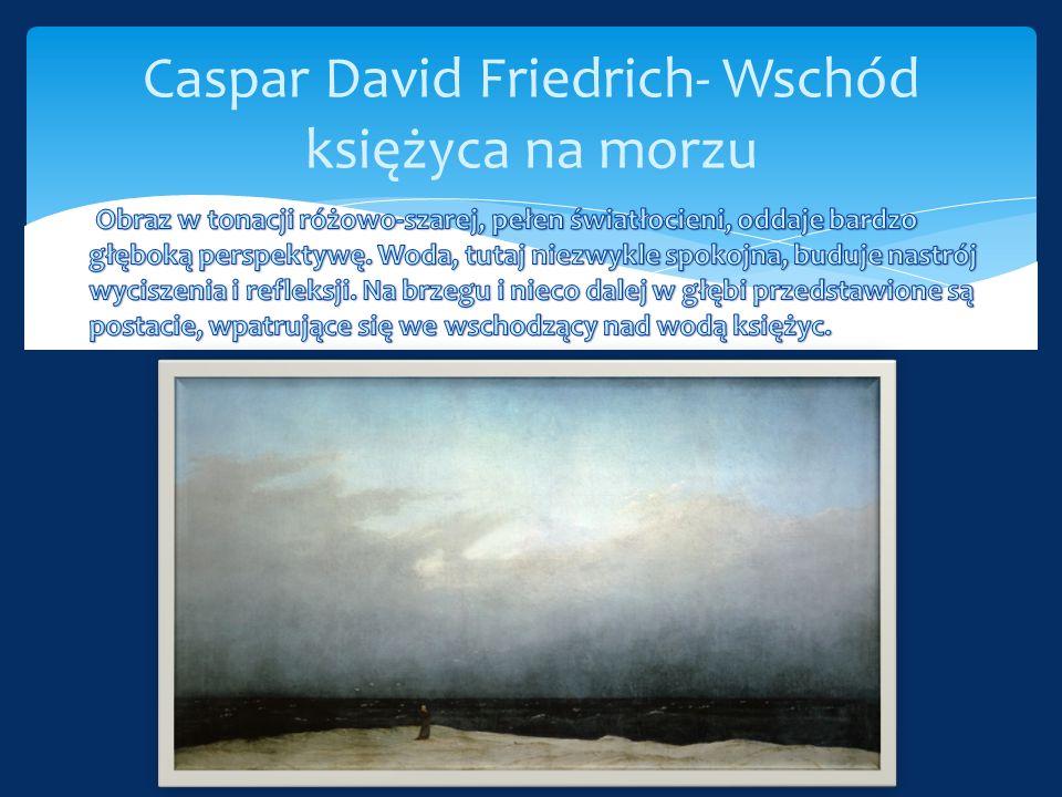 Caspar David Friedrich- Wschód księżyca na morzu