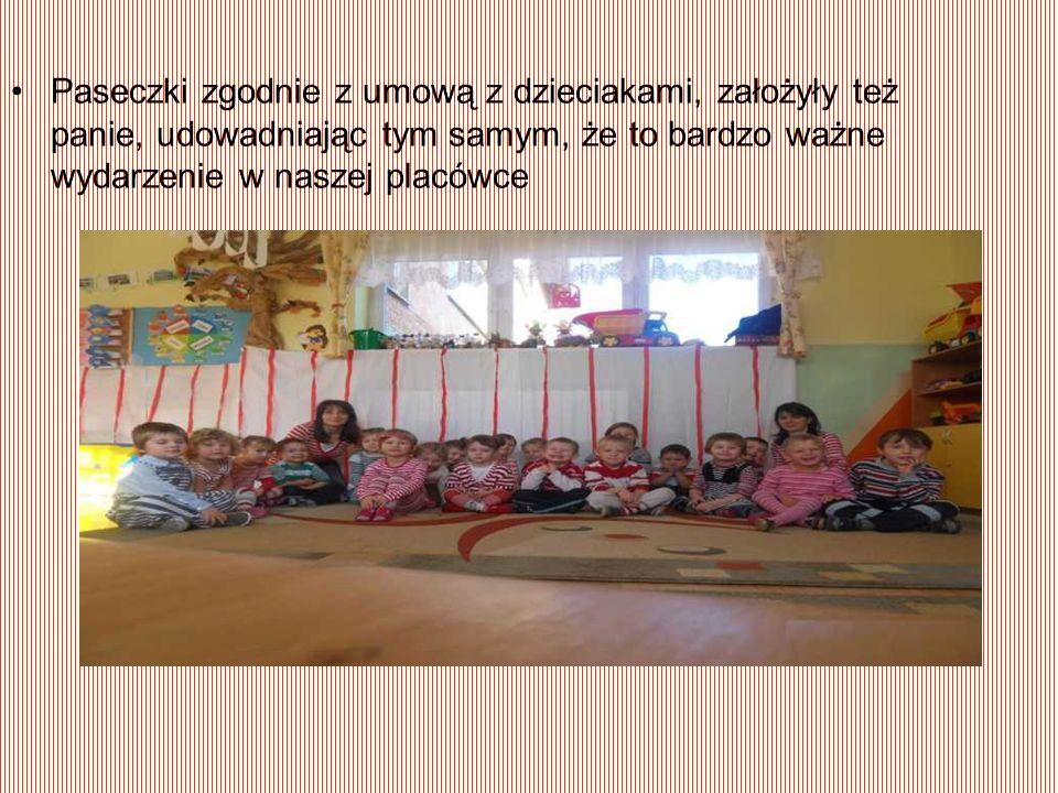 Paseczki zgodnie z umową z dzieciakami, założyły też panie, udowadniając tym samym, że to bardzo ważne wydarzenie w naszej placówce