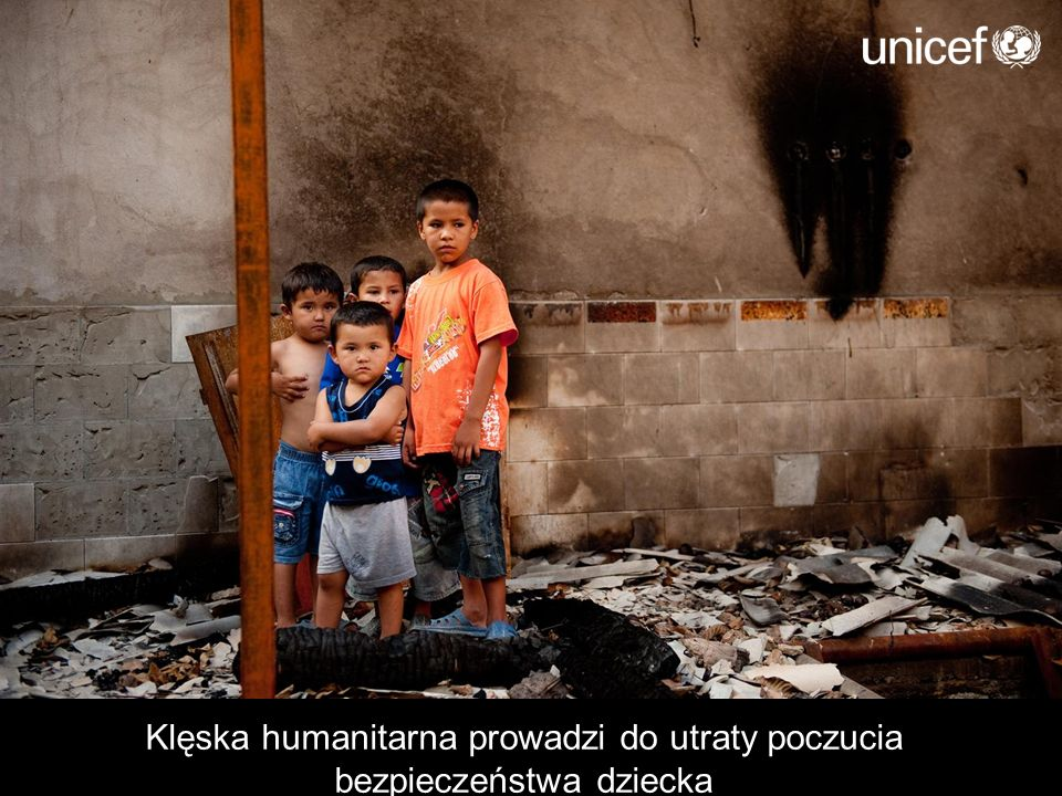 Klęska humanitarna prowadzi do utraty poczucia bezpieczeństwa dziecka