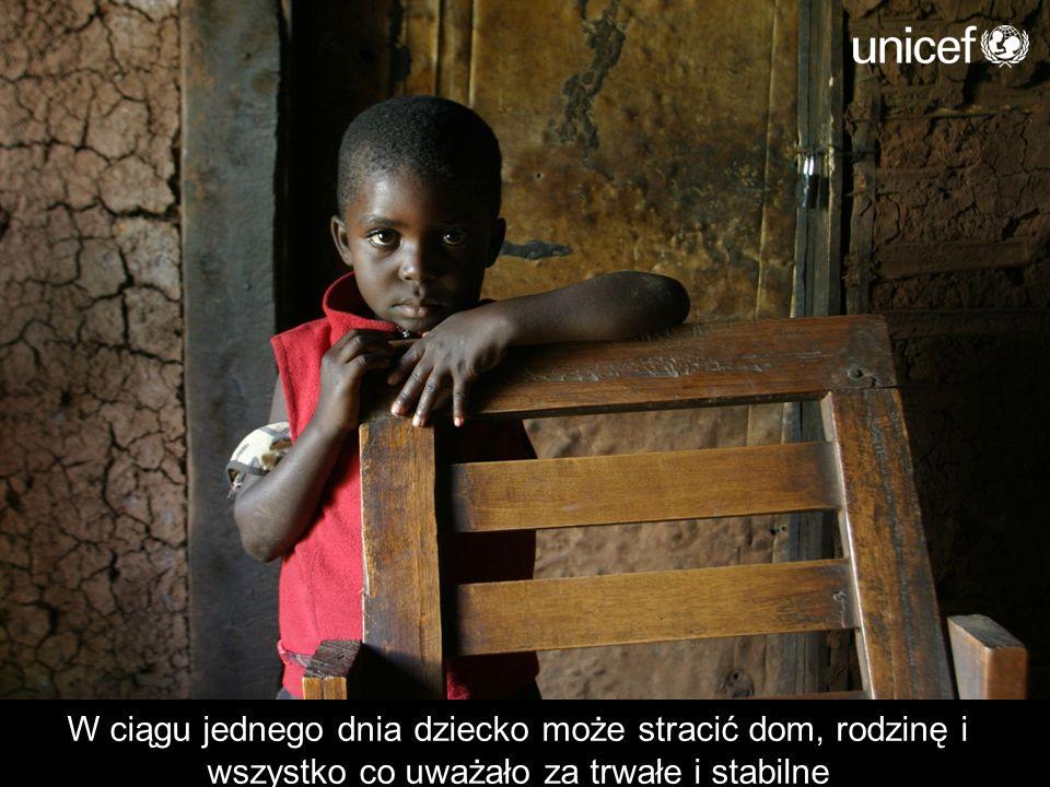 W ciągu jednego dnia dziecko może stracić dom, rodzinę i wszystko co uważało za trwałe i stabilne