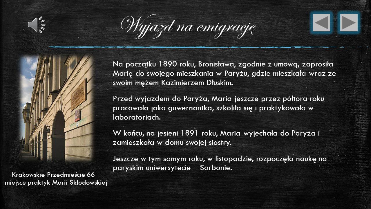 Pierwsze zakochanie Aby uzyskać potrzebne środki, Maria zaczęła pracować jako guwernantka: najpierw w Warszawie, później u rodziny Żórawskich (krewnyc