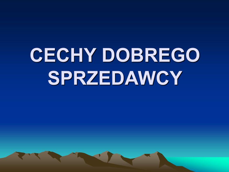 CECHY DOBREGO SPRZEDAWCY