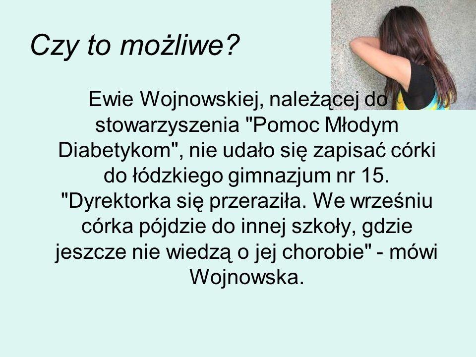 Objawy hipoglikemii (niedocukrzenia) dziecko czuje się słabe, nie może się poruszać, pojawiają się: bladość skóry, drżenie rąk, zaburzenia widzenia, silny ból głowy, ale także: napady nieuzasadnionej złości, agresji, brak kontaktu, nielogiczne odpowiedzi, pismo brzydkie i niewyraźne, bazgranie.