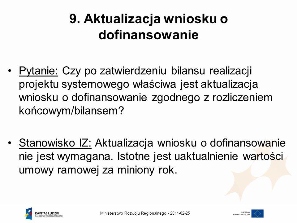 2014-02-25Ministerstwo Rozwoju Regionalnego - 9.