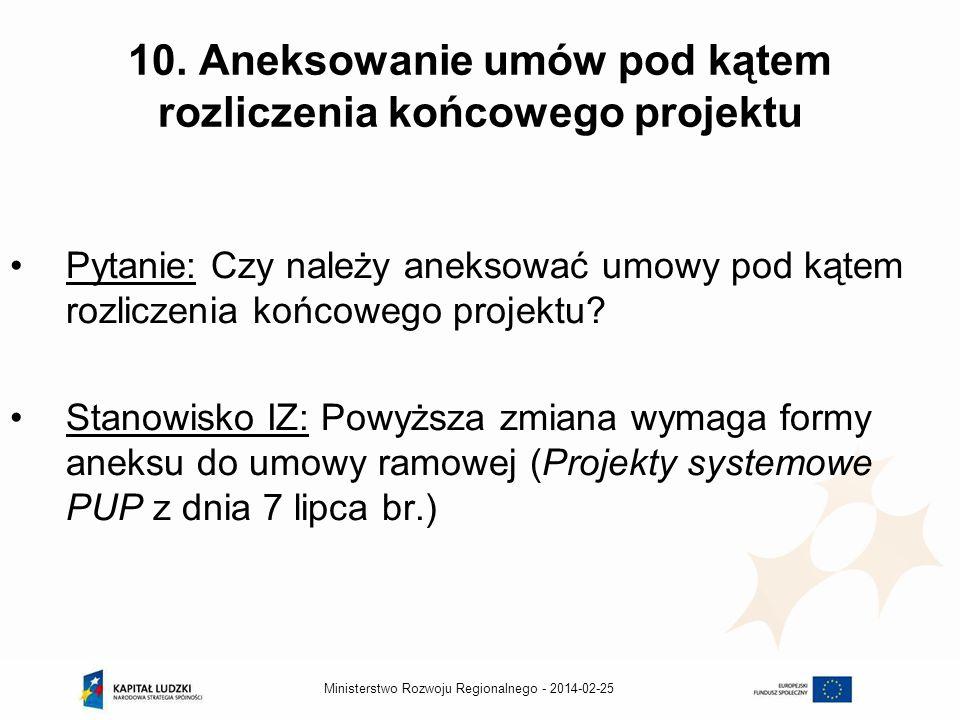 2014-02-25Ministerstwo Rozwoju Regionalnego - 10.