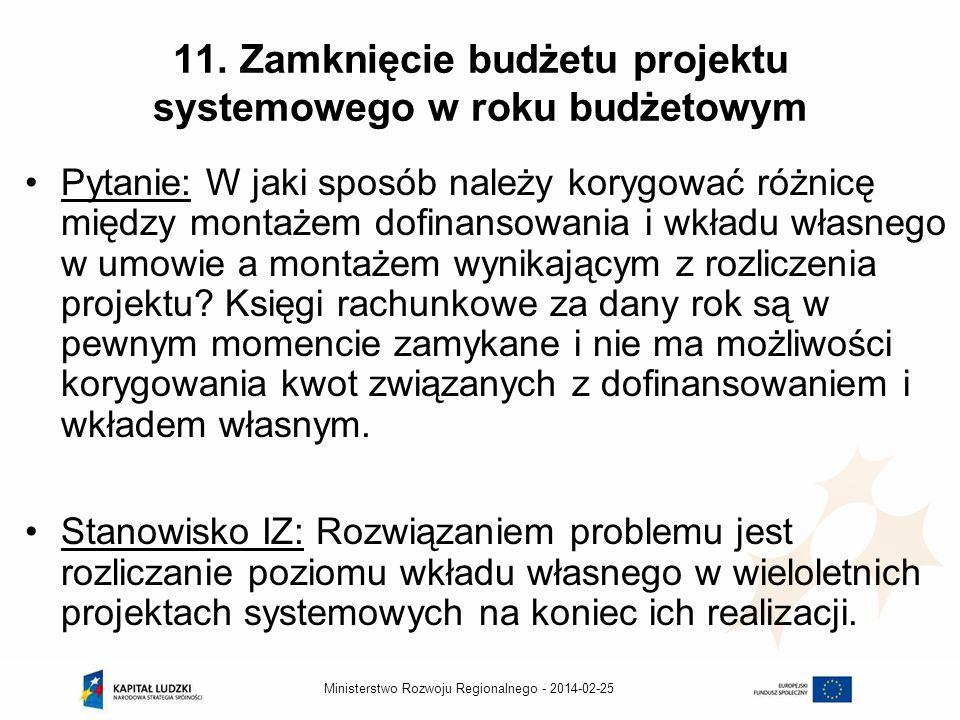 2014-02-25Ministerstwo Rozwoju Regionalnego - 11.