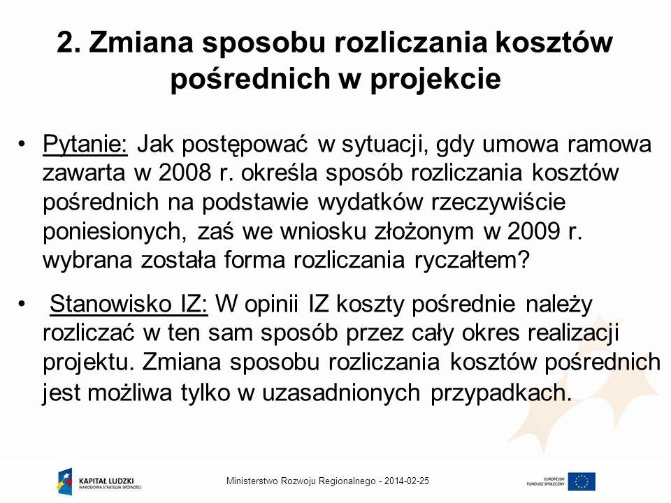 2014-02-25Ministerstwo Rozwoju Regionalnego - 2.