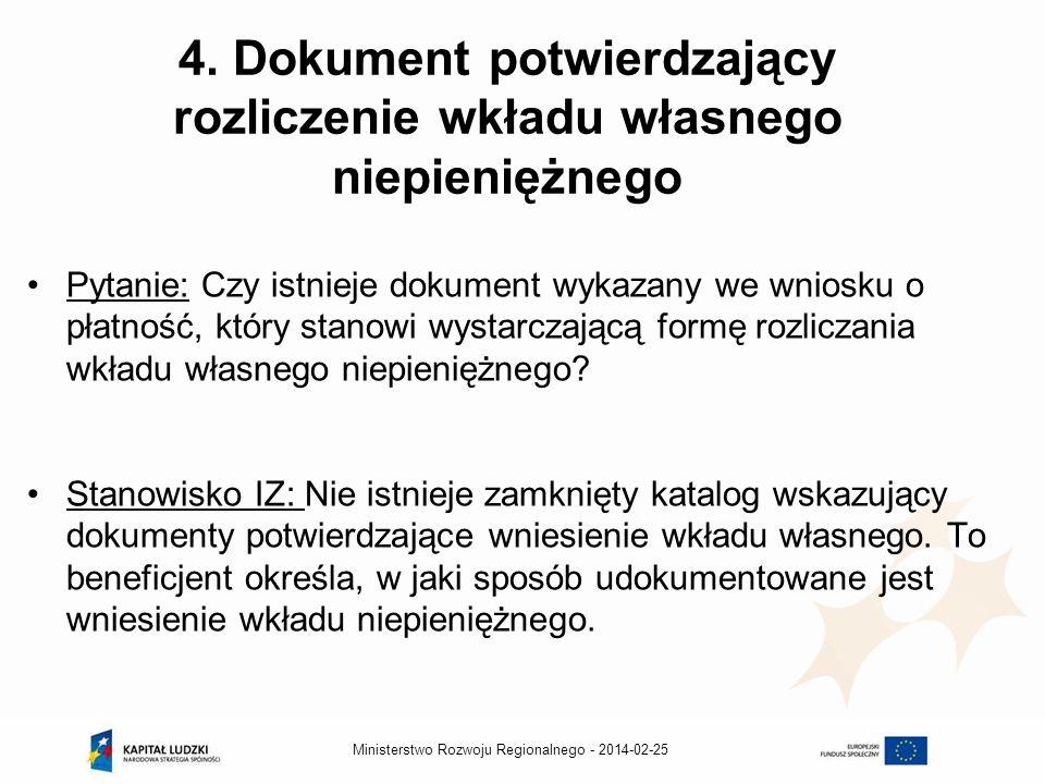 2014-02-25Ministerstwo Rozwoju Regionalnego - 4.