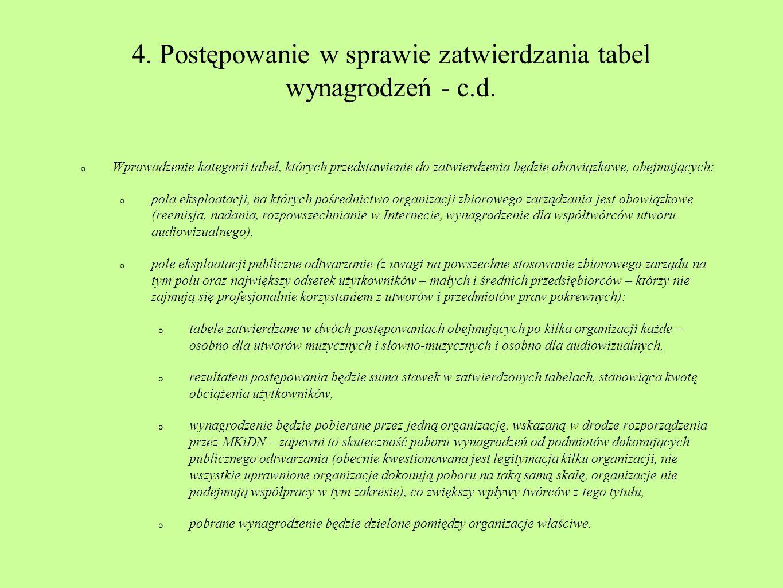 4. Postępowanie w sprawie zatwierdzania tabel wynagrodzeń - c.d. Wprowadzenie kategorii tabel, których przedstawienie do zatwierdzenia będzie obowiązk