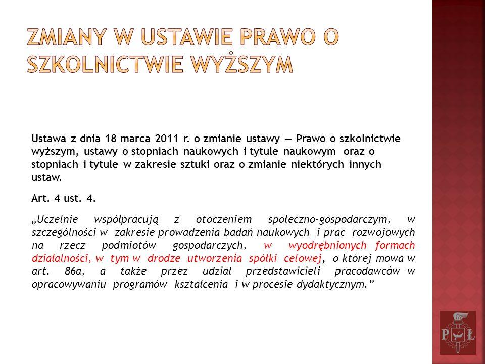 Ustawa z dnia 18 marca 2011 r. o zmianie ustawy Prawo o szkolnictwie wyższym, ustawy o stopniach naukowych i tytule naukowym oraz o stopniach i tytule