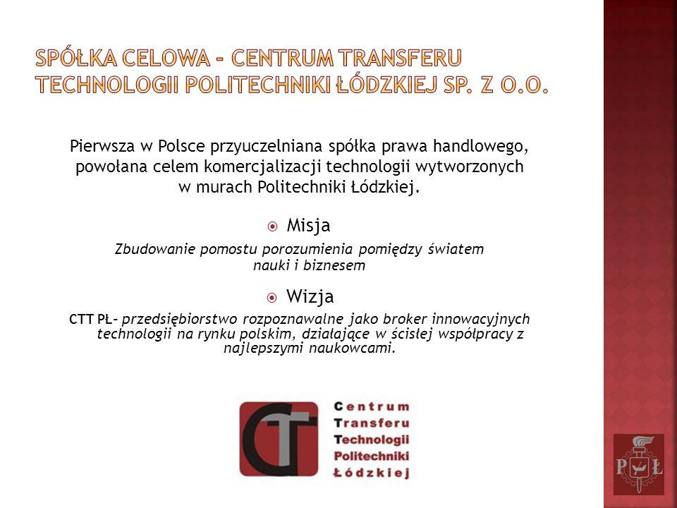 Pierwsza w Polsce przyuczelniana spółka prawa handlowego, powołana celem komercjalizacji technologii wytworzonych w murach Politechniki Łódzkiej. Misj