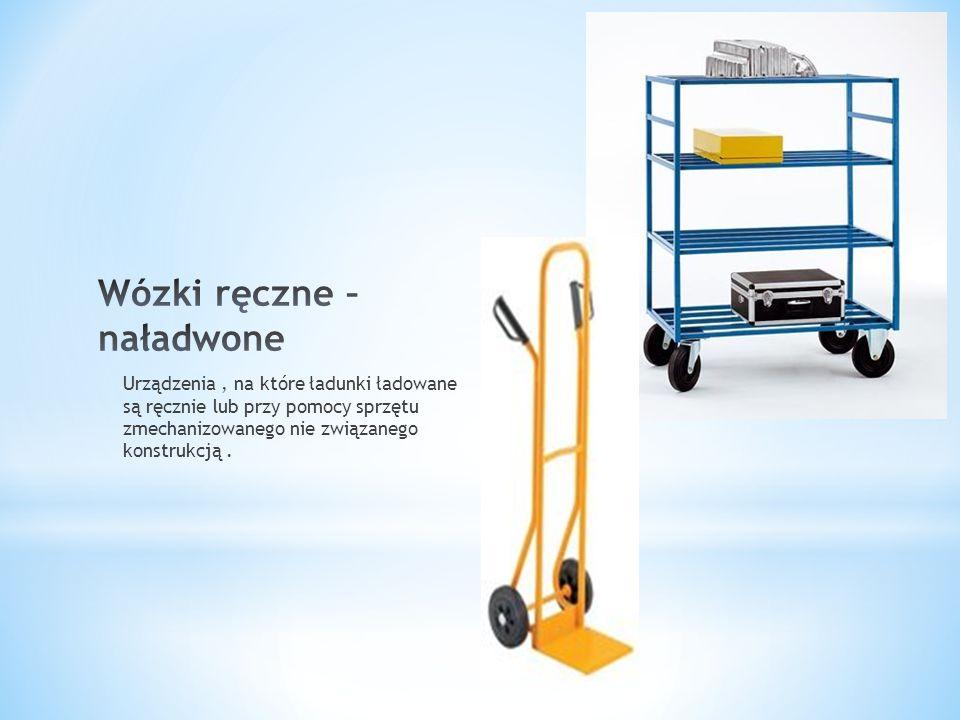 Urządzenia pomocnicze, które są : * Trwałe, wielokrotnego użytku * O budowie przystosowanej do przewozu ładunku jednym lub kilkoma rodzajami transportu * Posiadające wyposażenie umożliwiające łatwą manipulację * Przystosowane do łatwego napełniania i opróżniania * O wewnętrznej objętości 1m 3 Wyróżniamy kontenery: * Do ładunków różnych * Do ładunków specjalnych