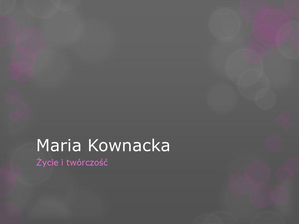 Maria Ludwika Kownacka Urodzona 11 września 1894r.