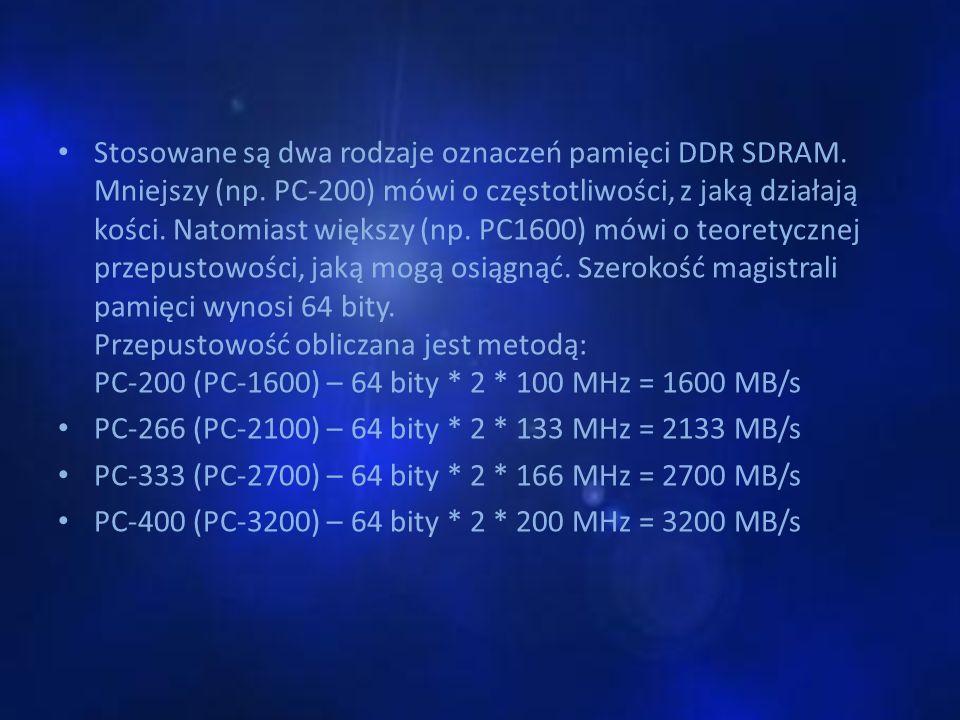 Stosowane są dwa rodzaje oznaczeń pamięci DDR SDRAM. Mniejszy (np. PC-200) mówi o częstotliwości, z jaką działają kości. Natomiast większy (np. PC1600