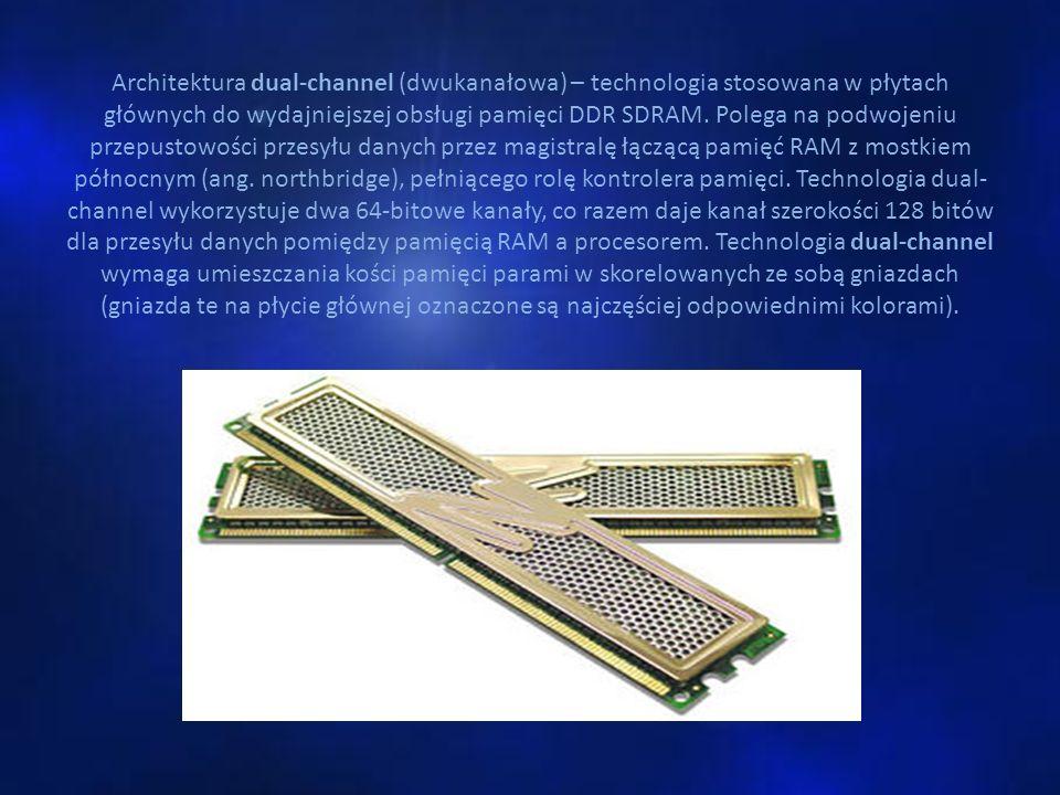 Architektura dual-channel (dwukanałowa) – technologia stosowana w płytach głównych do wydajniejszej obsługi pamięci DDR SDRAM. Polega na podwojeniu pr