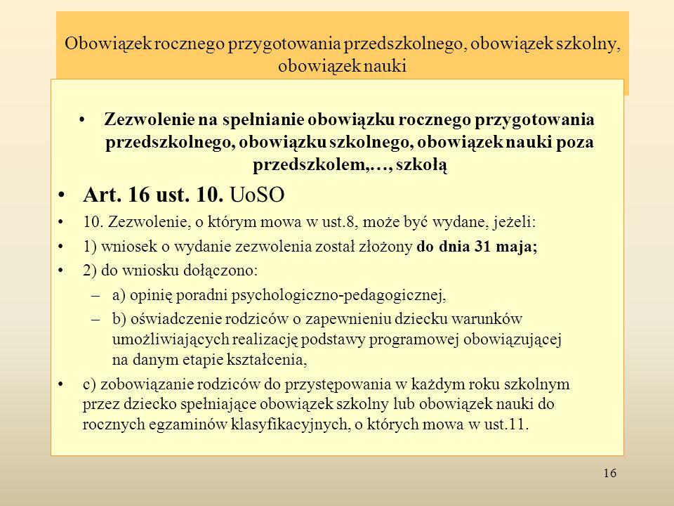 Obowiązek rocznego przygotowania przedszkolnego, obowiązek szkolny, obowiązek nauki Zezwolenie na spełnianie obowiązku rocznego przygotowania przedszk