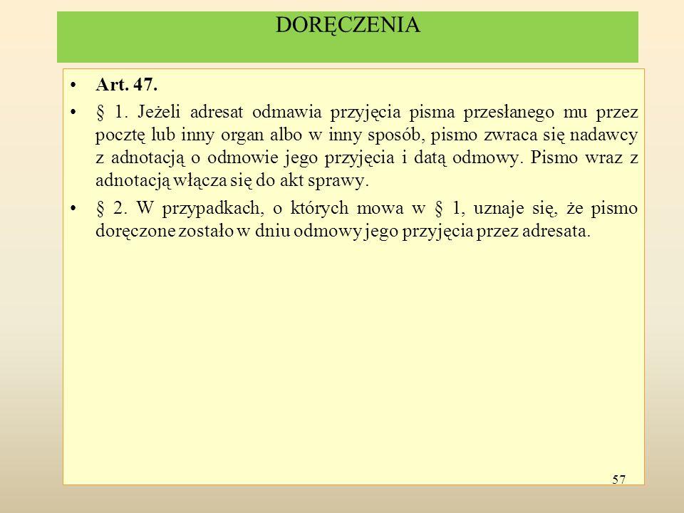 Art. 15 Postępowanie administracyjne jest dwuinstancyjne. 58