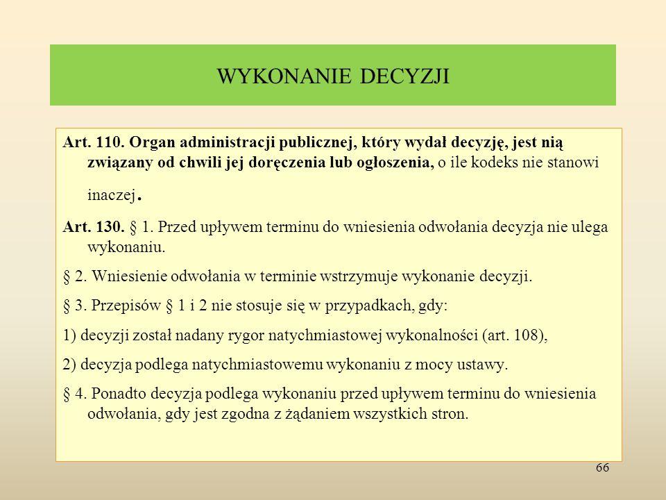 WYKONANIE DECYZJI Art.111. § 1.