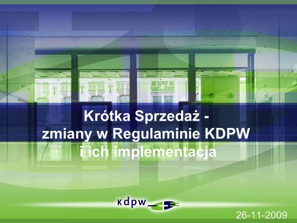 Krótka Sprzedaż - zmiany w Regulaminie KDPW i ich implementacja 26-11-2009