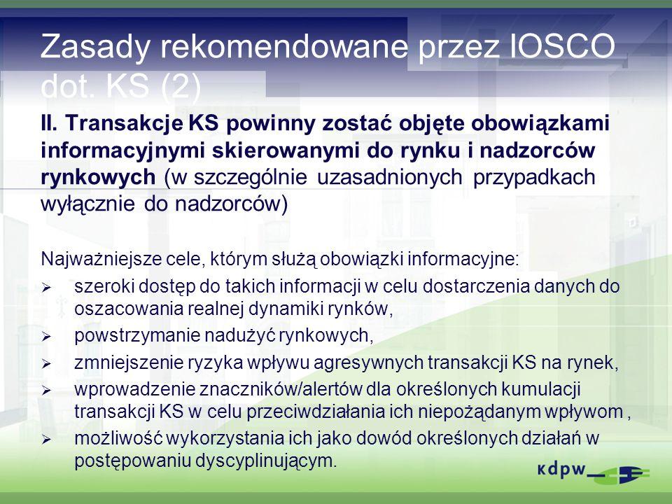 Zasady rekomendowane przez IOSCO dot. KS (2) II.