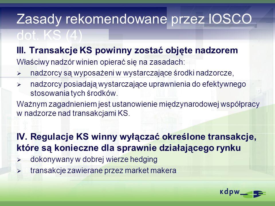 Zasady rekomendowane przez IOSCO dot. KS (4) III.